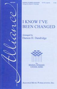 I Know I've Been Changed