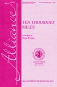 Ten Thousand Miles