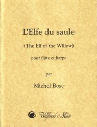 L'Elfe du saule (The Elf of the Willow)