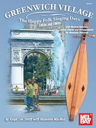 Greenwich Village - The Happy Folk Singing Days 50s and 60s