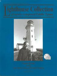 Lighthouse Collection (of newly composed fiddle tunes)