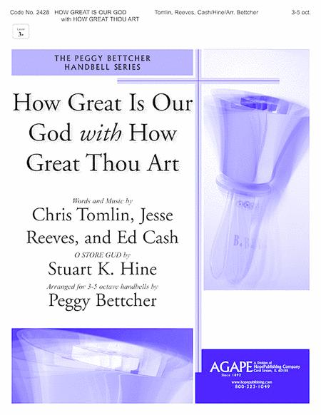 How Great Is Our God With How Great Thou Art