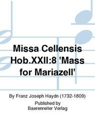 Missa Cellensis Hob.XXII:8 'Mass for Mariazell'