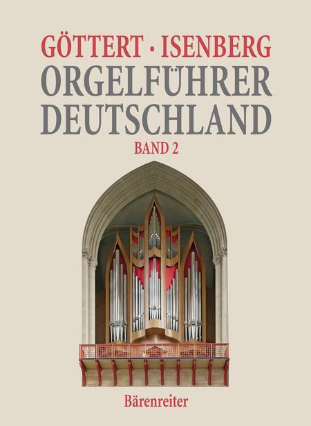 Orgelfuhrer Deutschland, Band 2
