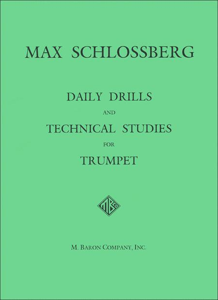 Daily Drills and Technical Studies for Trumpet