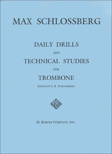 Daily Drills and Technical Studies for Trombone
