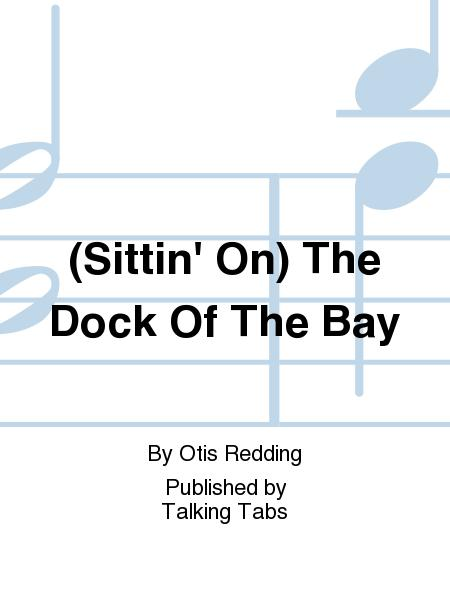 Sittin\' On) The Dock Of The Bay Sheet Music By Otis Redding - Sheet ...