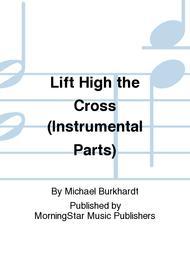 Lift High the Cross (Instrumental Parts)