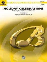 Holiday Celebrations (Celebrating Chanukah, Kwanzaa and Christmas) (Score only)