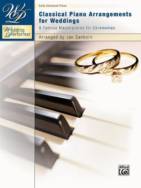 Wedding Performer -- Classical Piano Arrangements for Weddings