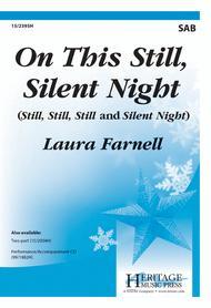 On This Still, Silent Night