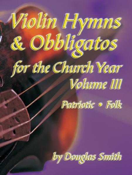Violin Hymns & Obbligatos, Vol. 3