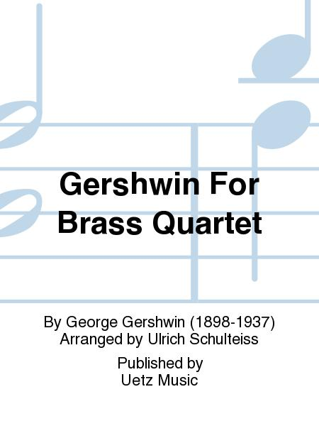 Gershwin For Brass Quartet