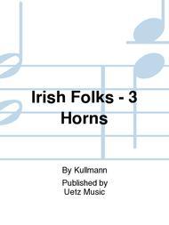 Irish Folks - 3 Horns