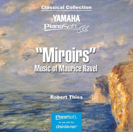Miroirs - Music of Maurice Ravel