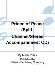 Prince of Peace (Split-Channel/Stereo Accompaniment CD)