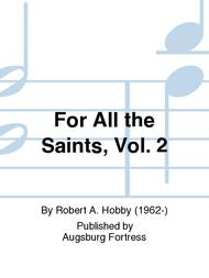 For All the Saints, Vol. 2