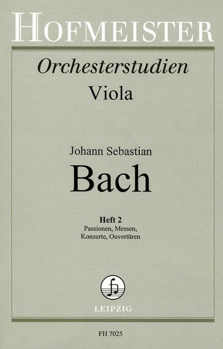 Bach-Studien fur Viola, Heft 2: Passionen, Messen, Konzerte, Ouverturen
