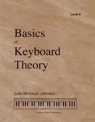 Basics of Keyboard Theory: Level VIII (early advanced)