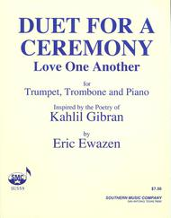 Duet for a Ceremony (Love One Another)