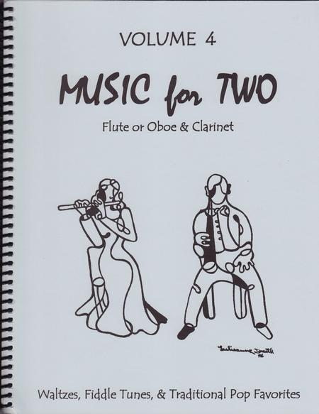 Music for Two, Volume 4 - Flute/Oboe and Clarinet