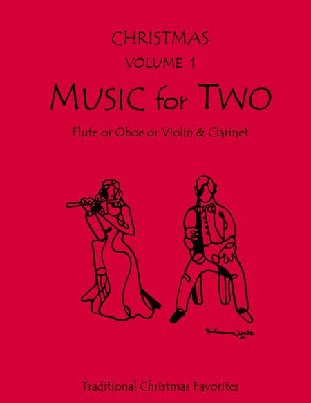 Music for Two, Christmas - Flute/Oboe and Clarinet