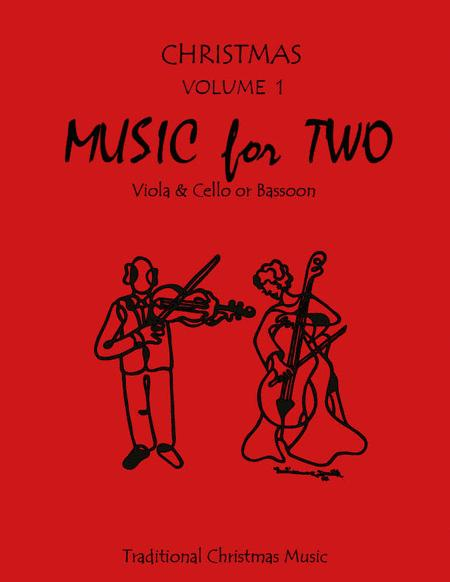 Music for Two, Christmas - Viola and Cello/Bassoon