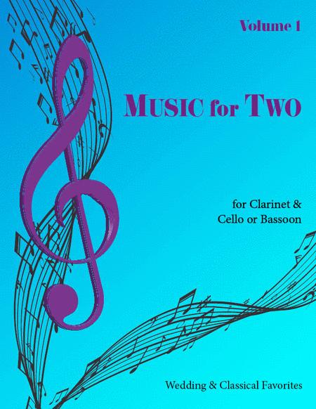 Music for Two, Volume 1 - Clarinet and Cello/Bassoon