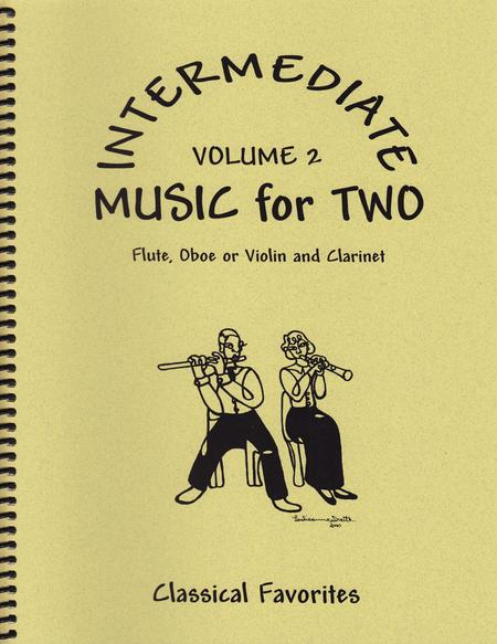 Intermediate Music for Two, Volume 2 - Flute/Oboe/Violin and Clarinet