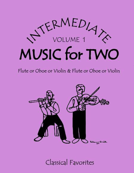 Intermediate Music for Two, Volume 1 - Flute/Oboe/Violin and Flute/Oboe/Violin
