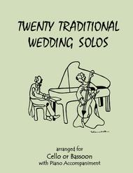 20 Traditional Wedding Solos for Cello or Bassoon