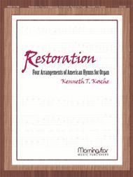 Restoration: Four Arrangements of American Hymns for Organ