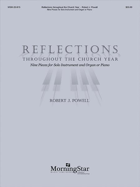 Reflections throughout the Church Year: Nine Pieces for Solo Instrument and Organ or Piano