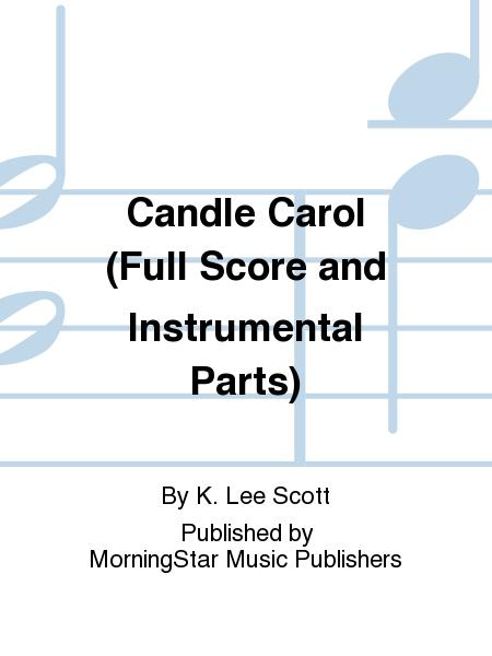 Candle Carol (Full Score and Instrumental Parts)