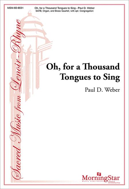 Oh, for a Thousand Tongues to Sing (Choral Score)