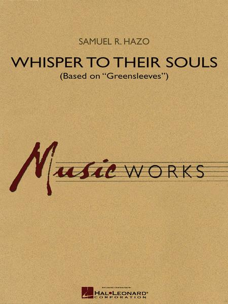 Whisper to Their Souls (based on Greensleeves)