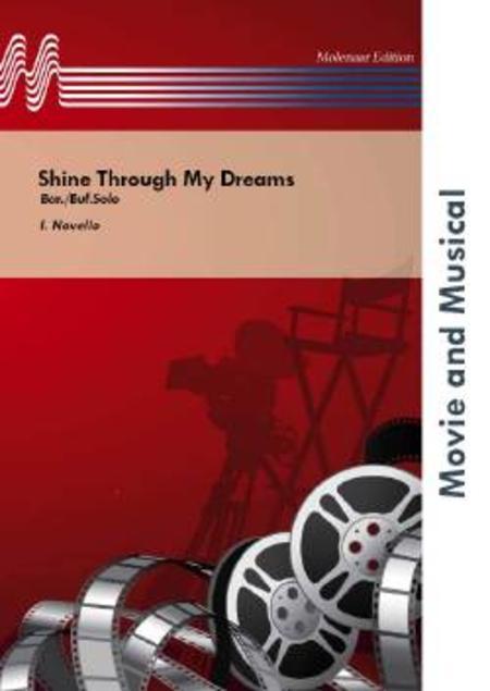 Shine Through My Dreams