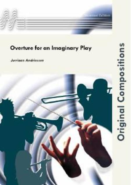 Overture for an Imaginary Play