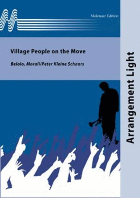Village People on the Move