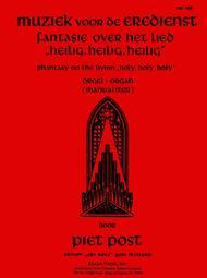 Fantasie Over Het Lied Heilig, Heilig, Heilig (Phantasy on the Hymn