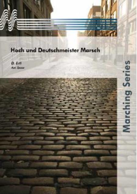 Hoch und Deutschmeister Marsch