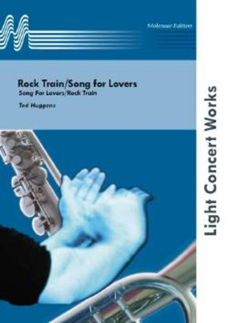 Rock Train/Song for Lovers