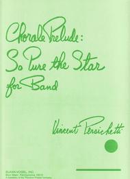 Chorale Prelude: So Pure the Star