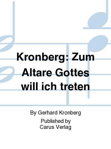 Kronberg: Zum Altare Gottes will ich treten