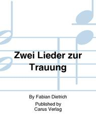 Zwei Lieder Zur Trauung Sheet Music By Fabian Dietrich Sheet Music
