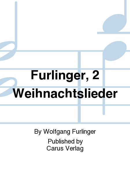 Furlinger, 2 Weihnachtslieder