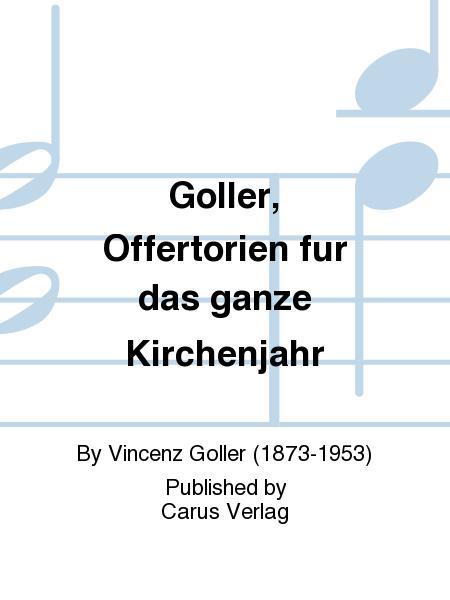 Goller, Offertorien fur das ganze Kirchenjahr