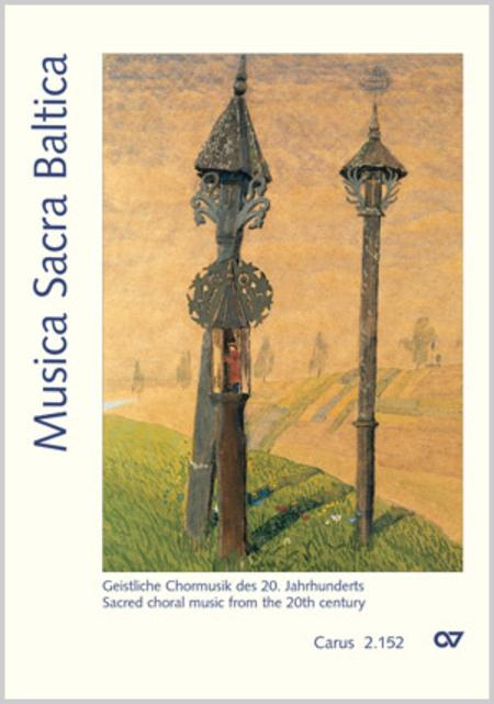 Musica Sacra Baltica. Sacred choral music from the 20th century for service and concert for mixed choir a cappella