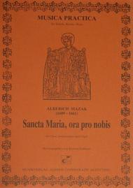 Sancta Maria, ora pro nobis