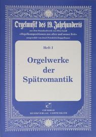 Organ works of the late romantic era